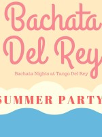 Bachata Del Rey - Summer Party
